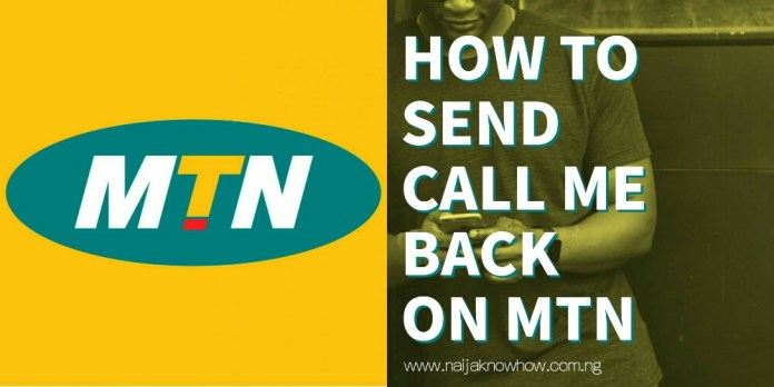 How to send call me back on MTN