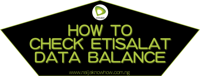 How To Check Etisalat Data Balance on Android, Blackberry, iPhone etc