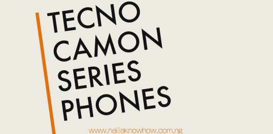 TECNO CAMON SERIES PHONES AND PRICES IN NIGERIA