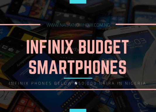 BEST INFINIX PHONES BELOW 50000 NAIRA IN NIGERIA