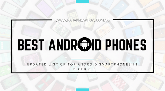7 Best Android Phones In Nigeria Market (May 2018