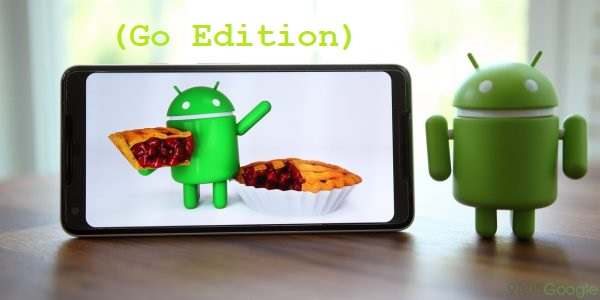 Android 9 Pie (Go Edition)