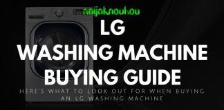 LG WASHING MACHINE BUYING GUIDE