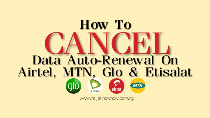 How To Cancel Data Auto Renewal | MTN, Glo, Etisalat and Airtel