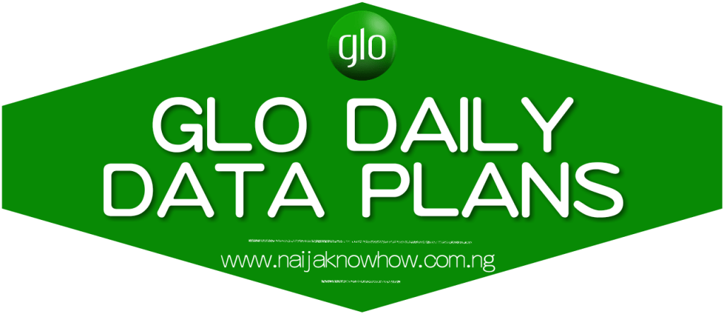 Glo Daily Data Plan & Subscription Codes In Nigeria