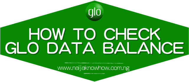 How To Check Glo Data Balance on Android, Blackberry, iPhone etc