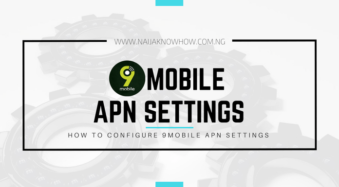HOW TO CONFIGURE 9MOBILE APN SETTINGS