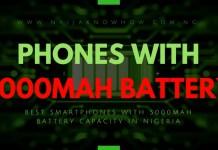 BEST PHONES WITH 5000MAH BATTERY CAPACITY IN NIGERIA
