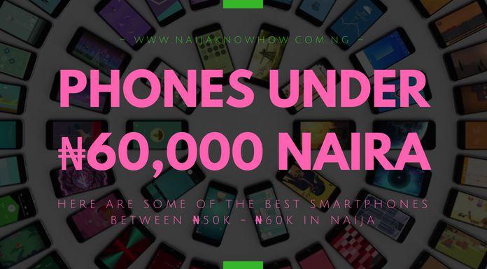 Best Phones Under 60000 Naira in Nigeria - (50K_60K SMARTPHONES)