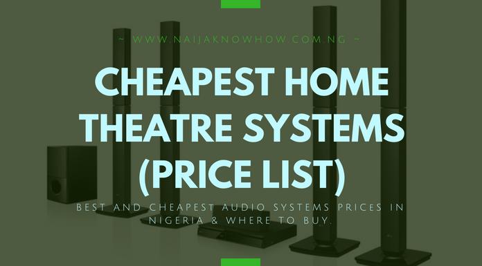 CHEAPEST HOME THEATRE SYSTEMS IN NIGERIA_PRICE LIST