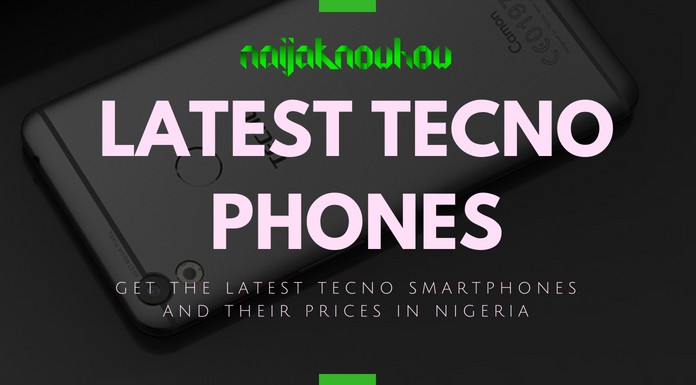 BEST AND LATEST TECNO PHONES AND PRICES IN NIGERIA
