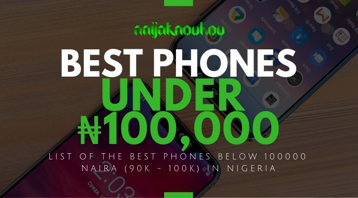 cba31e5e7 Best Phones Under 100000 Naira in Nigeria (May 2019) ⋆ Naijaknowhow