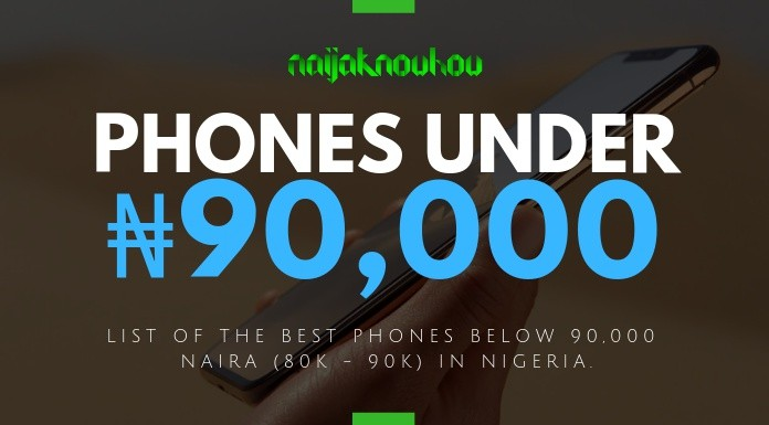 BEST PHONES UNDER 90000 NAIRA IN NIGERIA
