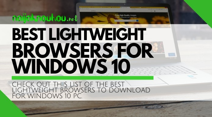 best lightweight browsers for windows 10