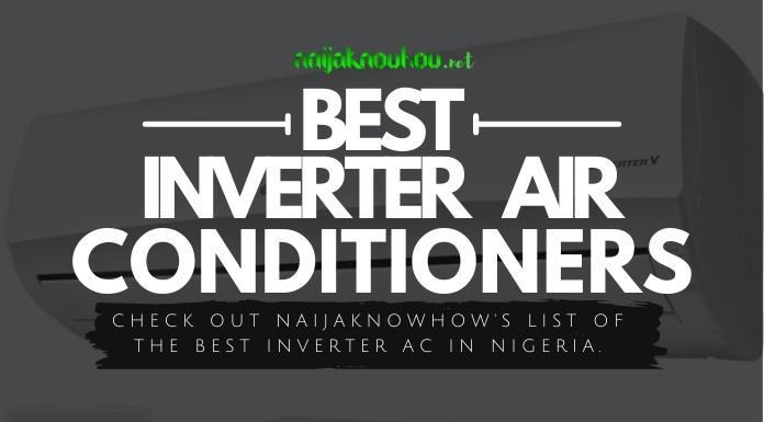 best inverter ac (air conditioners) in nigeria