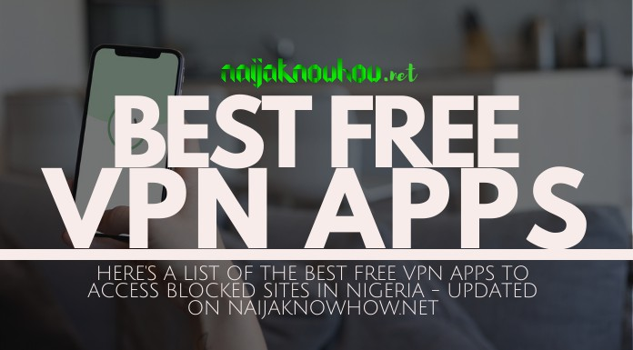 best free vpn apps in nigeria