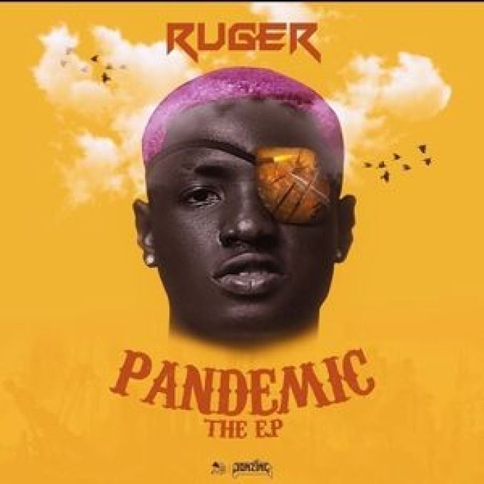 download ep: ruger – pandemic