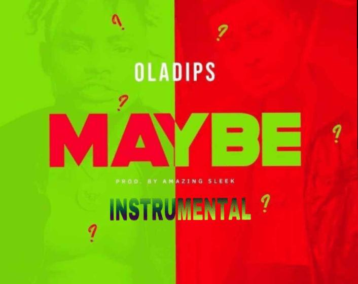 Ola Dips – Maybe (Instrumental)