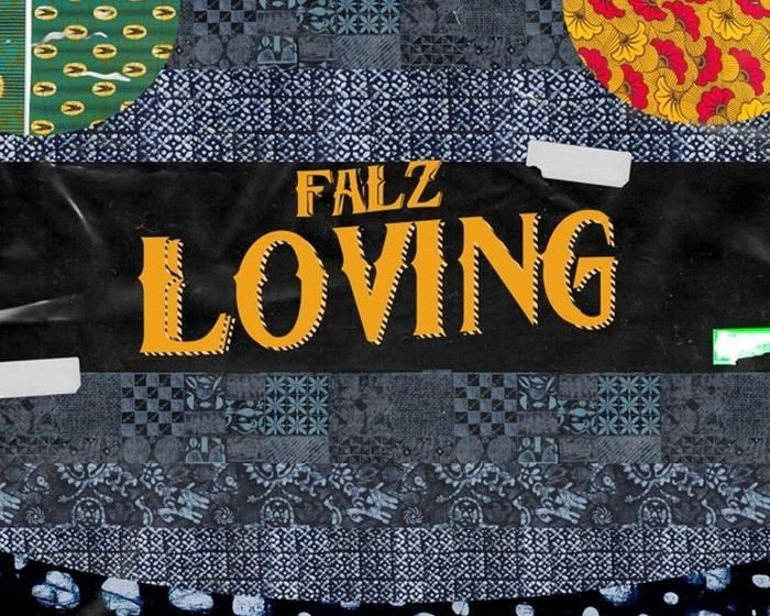 [Music] Falz – Loving