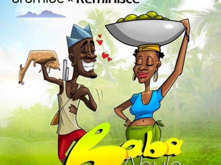 Aramide ft Reminisce – 'Baba Abule'