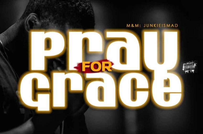 "[Music]Timmy Joe Ft Roxie balo -""Pray for grace"""