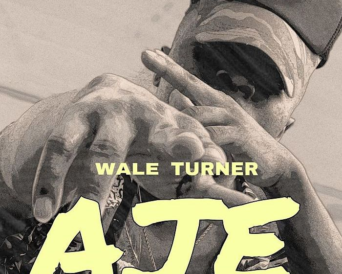 "[Video] Wale Turner -""Aje"" Mp4 Fast Download"