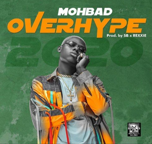 Mohbad – Overhype (2020)  Mp3 Download