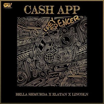 DOWNLOAD:Bella Shmurda ft Zlatan & Lincon – Cash App