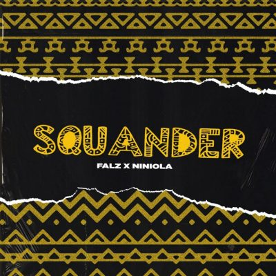 DOWNLOAD: Falz ft Niniola – Squander