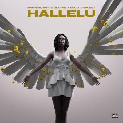 DOWNLOAD:Masterkraft ft Zlatan & Bella Shmurda – Hallelu