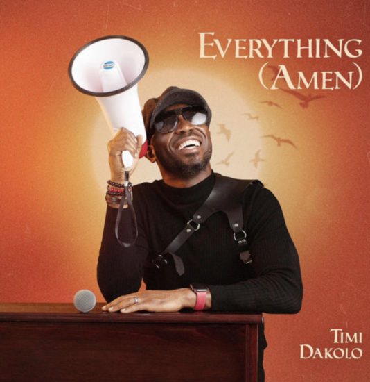 DOWNLOAD Timi Dakolo – Everything (Amen)
