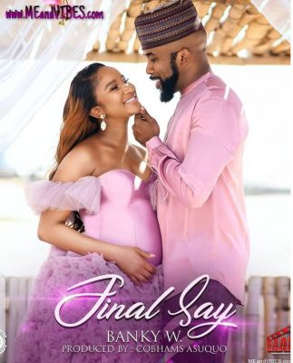 DOWNLOAD Banky W – Final Say