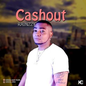 "Rainzzy – ""Cash Out"" (Prod. Young D)"