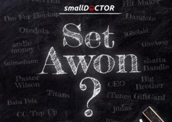 "Small Doctor – ""Set Awon"""