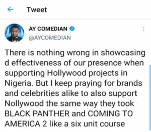 Support Nollywood As you Supported Blank Panther and 'Coming 2 America' - AY Says