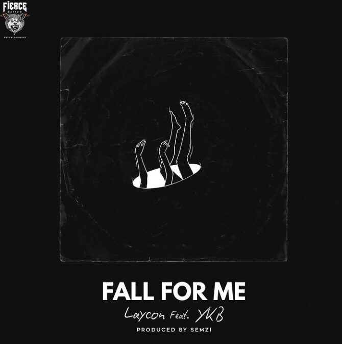 Laycon ft Ykb Fall for me