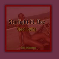 Music: Starlight ft Doz - Good Loving