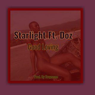 https://www.wavyvibrations.com/2019/08/music-starlight-ft-doz-good-loving.html