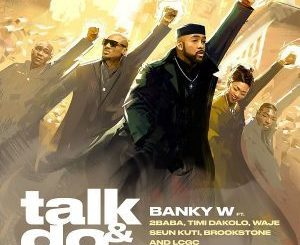 Download Banky W – Talk and Do