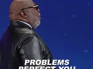 Bishop T.D Jakes Word For Today 21st January