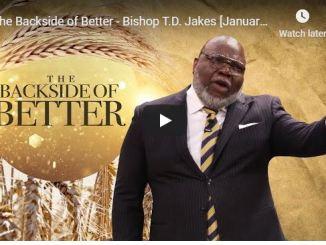 TD Jakes sermon - Better