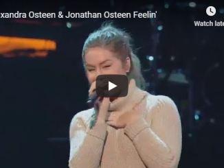 "Alexandra Osteen & Jonathan Osteen - ""Feeling"""