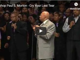 Bishop Paul Morton - Cry your last tear