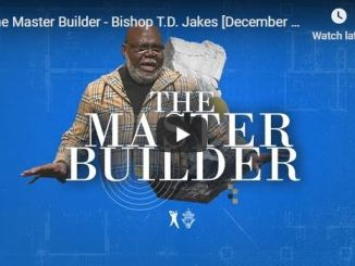 TD Jakes sermon - The Master builder