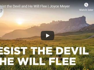 Joyce Meyer Message - Resist the Devil and He Will Flee