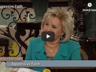 Gloria Copeland message - Aggressive Faith