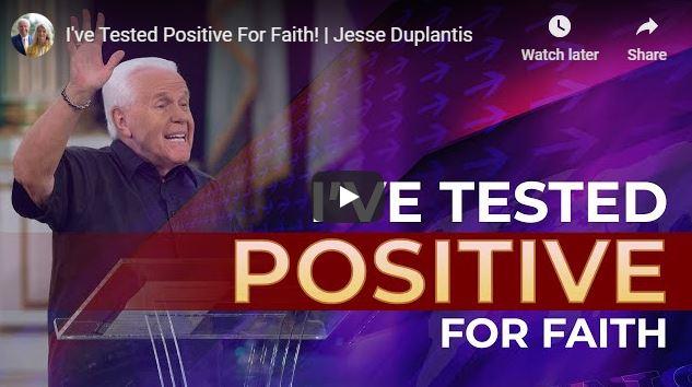Jesse Duplantis Sermon - I've Tested Positive For Faith