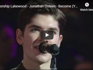 Jonathan Osteen - Become (You're Light)