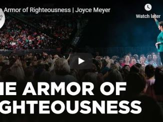 Joyce Meyer Message - The Armor of Righteousness