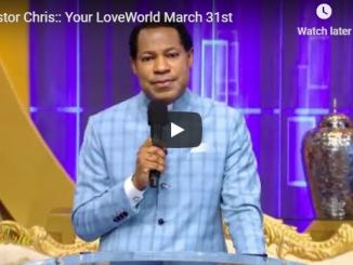 Your Loveworld With Pastor Chris Oyakhilome 31 March 2020